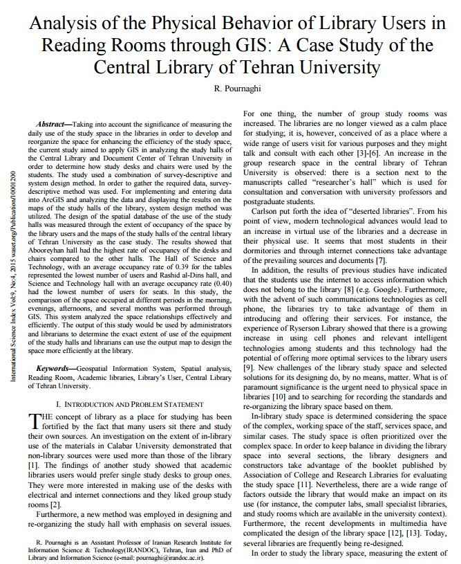 Analysis of the Physical Behavior of Library Users in Reading Rooms through GIS: A Case Study of the Central Library of Tehran University