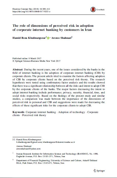 The role of dimensions of perceived risk in adoption of corporate internet banking by customers in Iran