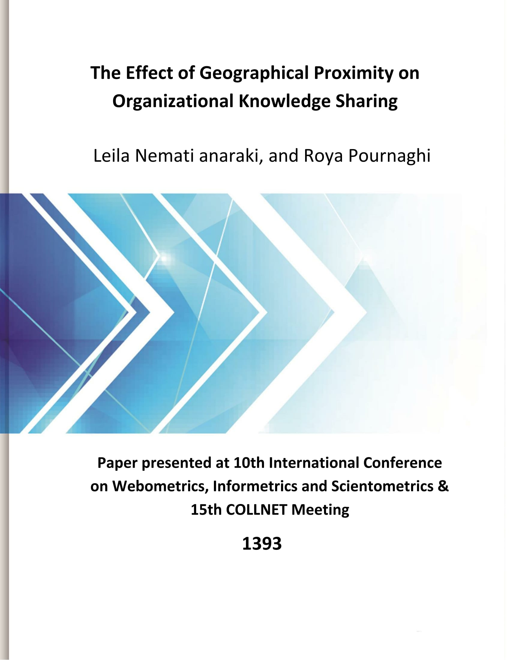 The Effect of Geographical Proximity on Organizational Knowledge Sharing