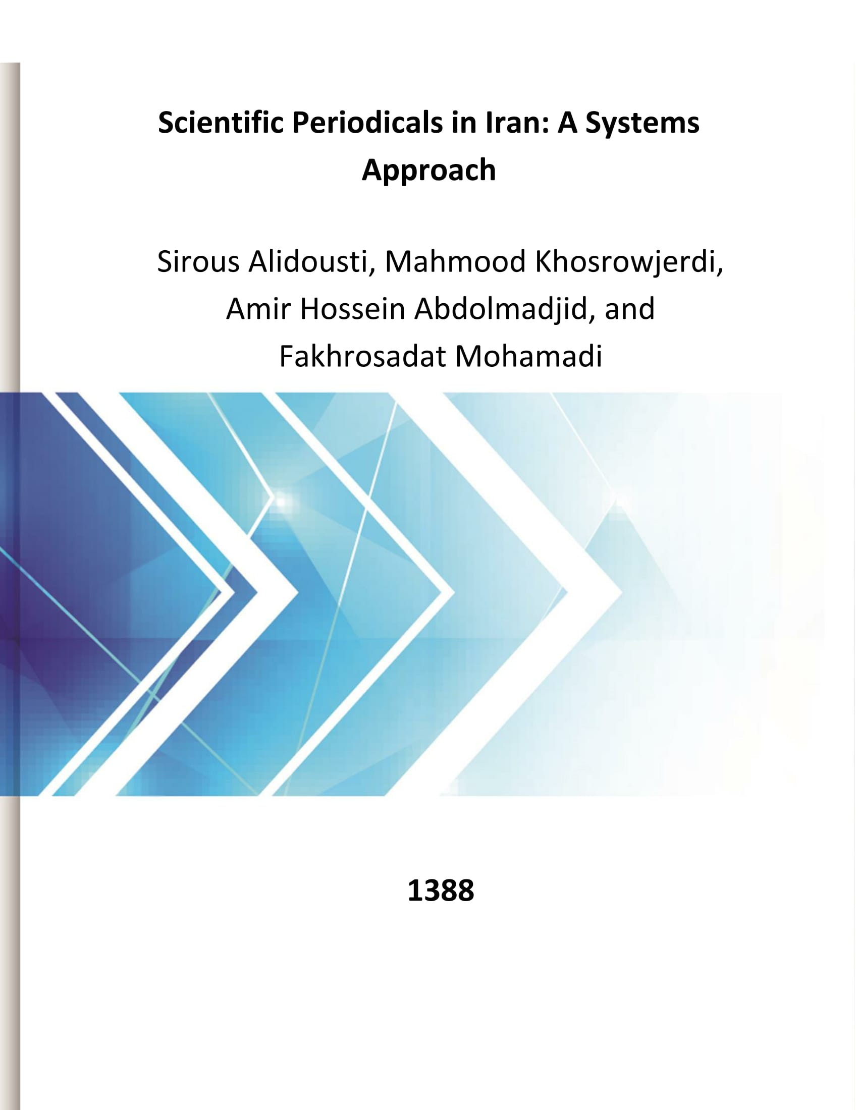 Scientific Periodicals in Iran: A Systems Approach