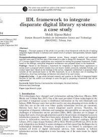IDL Framework to Integrate Disparate Digital Library Systems: a Case Study