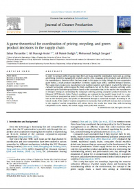 A game theoretical for coordination of pricing, recycling, and green product decisions in the supply chain