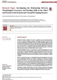 Investigating the Relationship Between Morphological Awareness and Reading Skills in the Third and Fourth Grade Dyslexia and Normal Developing Readers