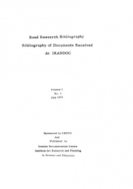 Road Research Bibliography of Documents Received at IRANDOC