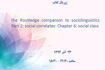 the Routledge companion to sociolinguistics Part 2: social correlates: Chapter 6: social class